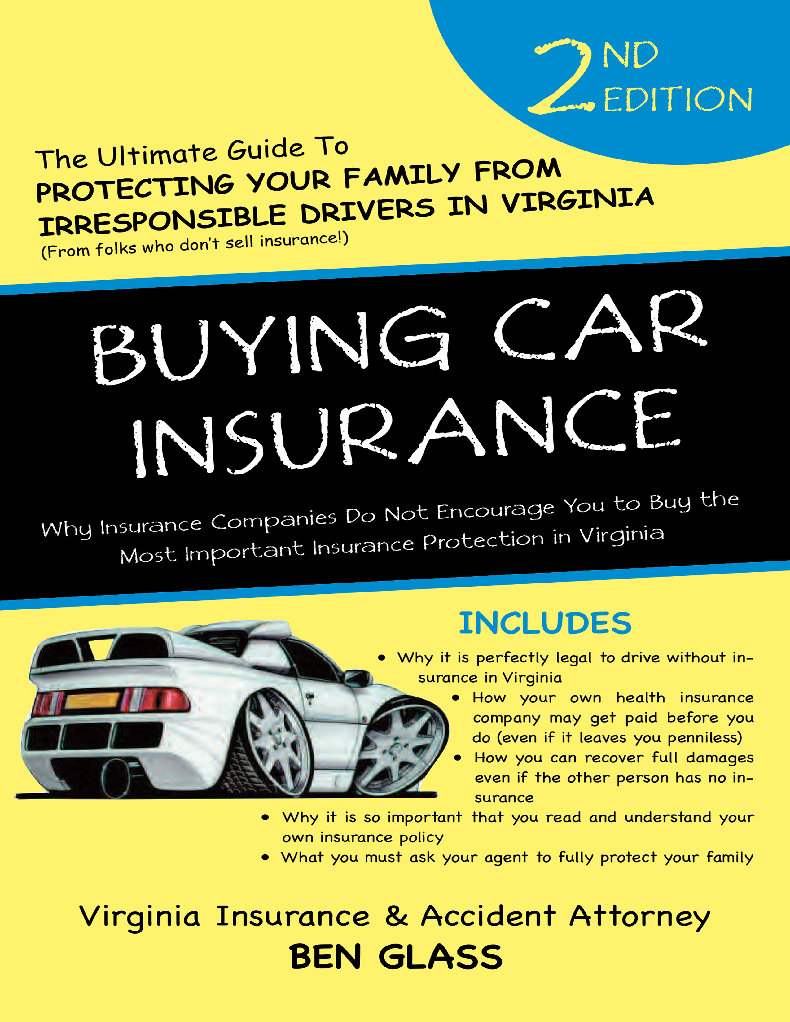 Free Book Gives You the Secrets to Buying Car Insurance that You Won't Hear From Any Car Insurance Agent.